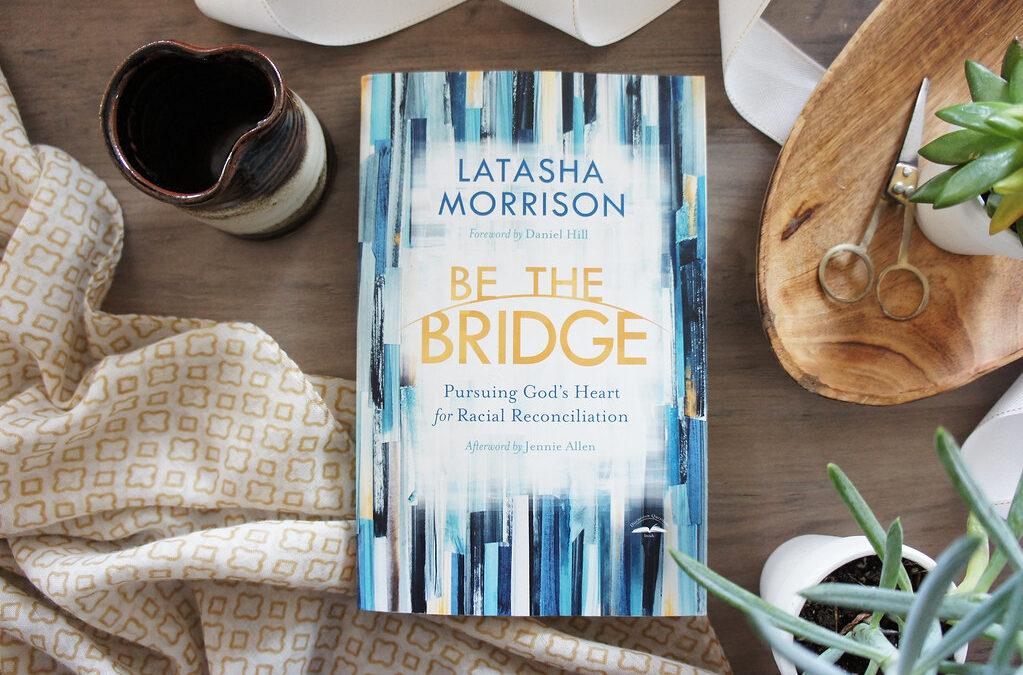 Pastor's Book Club News: Be the Bridge